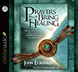 img - for Prayers that Bring Healing: Overcome Sickness, Pain and Disease. God's Healing is for You! book / textbook / text book