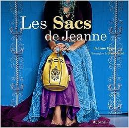 Les Sacs de Jeanne (French Edition): Jeanne Bayol: 9782700604757