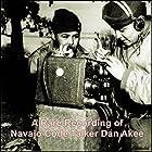 A Rare Recording of Navajo Code Talker Dan Akee Rede von Dan Akee Gesprochen von: Dan Akee