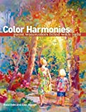 Color Harmonies: Paint Watercolors Filled with Light by Edin, Rose, Jepsen, Dee (6/30/2010)
