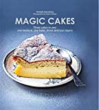 Image of Magic Cakes: Three cakes in one: one mixture, one bake, three delicious layers