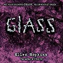 Glass Audiobook by Ellen Hopkins Narrated by Laura Flanagan