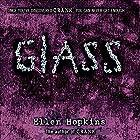 Glass Hörbuch von Ellen Hopkins Gesprochen von: Laura Flanagan