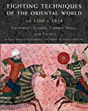 img - for Fighting Techniques of the Oriental World: Equiptment, Combat Skills, and Tactics book / textbook / text book