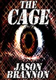 The Cage: Includes Bonus Short Story