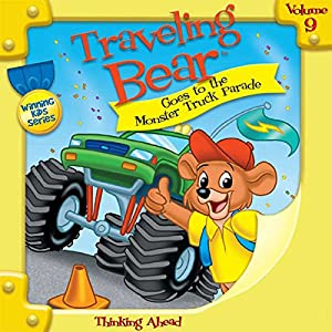 Traveling Bear Goes to the Monster Truck Parade Audiobook