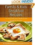 Easy Family & Kids Breakfast Recipes:...