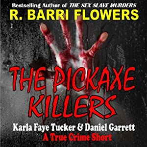 The Pickaxe Killers Audiobook