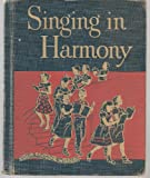 Singing in Harmony (Our Sining World)