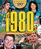 img - for The 1980s from Ronald Reagan to MTV (Decades of the 20th Century in Color) book / textbook / text book