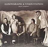 Paper Airplane [VINYL] Alison Krauss & Union Station