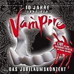 Tanz der Vampire - 10 Jahre Jubil�ums...