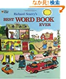 Richard Scarry's Best Word Book Ever (Richard Scarry) (Giant Little Golden Book)