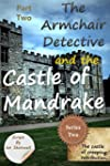 The Armchair Detective and the Castle...