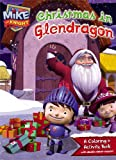 Christmas in Glendragon (Mike the Knight)