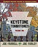 Keystone Tombstones: Volume One
