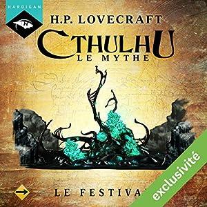 Le Festival (Cthulhu - Le mythe)   Livre audio