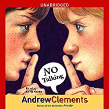 No Talking Audiobook by Andrew Clements Narrated by Keith Nobbs