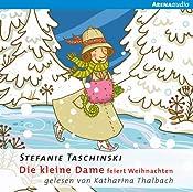 Die kleine Dame feiert Weihnachten (Die kleine Dame 4) | Stefanie Taschinski