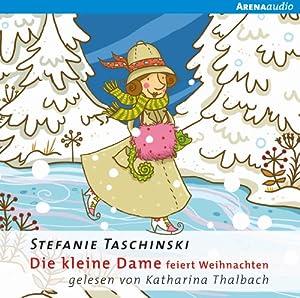 Die kleine Dame feiert Weihnachten (Die kleine Dame 4) Hörbuch