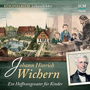 Johann Hinrich Wichern Hörspiel