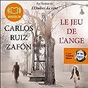 Le jeu de l'ange (Le Cimetière des livres oubliés 2) | Livre audio Auteur(s) : Carlos Ruiz Zafón Narrateur(s) : Frédéric Meaux