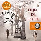 Le jeu de l'ange (Le Cimetière des livres oubliés 2) | Carlos Ruiz Zafón