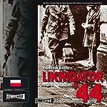 Likwidator 44   Dominik Kozar