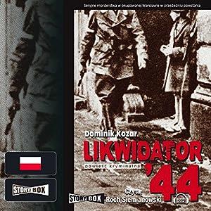Likwidator 44 Audiobook