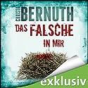 Das Falsche in mir Hörbuch von Christa Bernuth Gesprochen von: Detlef Bierstedt
