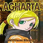 Agharta | William Hrdina