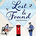 Lost and Found Audiobook by Tom Winter Narrated by Julie Maisey