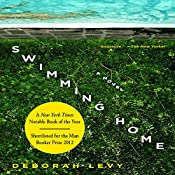 Swimming Home: A Novel | [Deborah Levy, Tom McCarthy (introduction)]