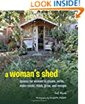 A Woman's Shed: Spaces for Women to C...