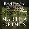Hotel Paradise: Emma Graham, Book 1 Audiobook by Martha Grimes Narrated by Robin Miles