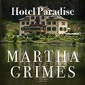 Hotel Paradise: Emma Graham, Book 1 Hörbuch von Martha Grimes Gesprochen von: Robin Miles