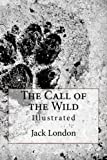 img - for The Call of the Wild: Illustrated book / textbook / text book