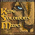 King Solomon's Mines (       UNABRIDGED) by H. Rider Haggard Narrated by B.J. Harrison