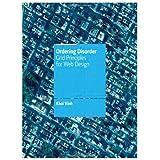 Ordering Disorder: Grid Principles for Web Design (Voices That Matter)by Khoi Vinh