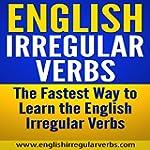 English Irregular Verbs: The Fastest...