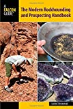 img - for Modern Rockhounding and Prospecting Handbook (Falcon Guides) book / textbook / text book