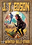 Wanted! Belle Starr (A J. T. Edson We...