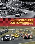 Histoire mondiale des circuits automo...