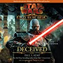 Star Wars: The Old Republic: Deceived Audiobook by Paul S. Kemp Narrated by Marc Thompson