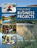 img - for Integrated Business Projects (Integrated Office Applications) by Olinzock, Anthony A., Arney, Janna, Skean, Wylma 3rd edition (2010) Spiral-bound book / textbook / text book