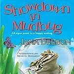 Showdown in Mudbug (       UNABRIDGED) by Jana DeLeon Narrated by Johanna Parker