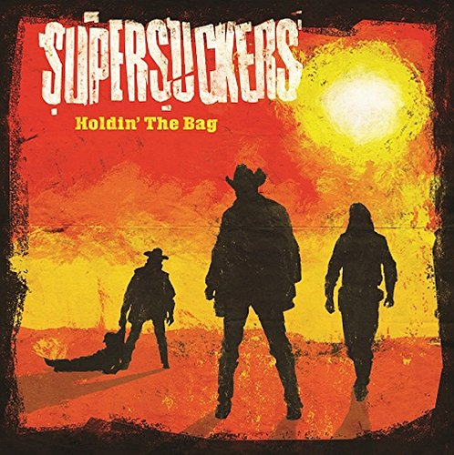 Supersuckers-Holdin The Bag-CD-FLAC-2015-NBFLAC Download