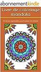Livre de coloriage mandala: 20 dessin...