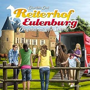 Die geheimnisvolle Spionin (Reiterhof Eulenburg) Hörbuch