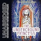 The Underground Princess | J.W. Zulauf